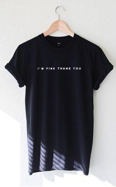 I'm Fine Thank You Tee - Black