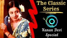 Who is the first female star of India? There is no doubt that if this question is asked to an Indian who loves music and films, the name that will come up in unison will definitely be Kanan Devi. #The_Classic_Series  #KananDevi  #hindusthanmusic  #bengalisong  #Banglagaan  #filmsong Bengali Song, Film Song, Who Is The First, Song One, Classic Series, Female Stars, One Star, Films, Cinema