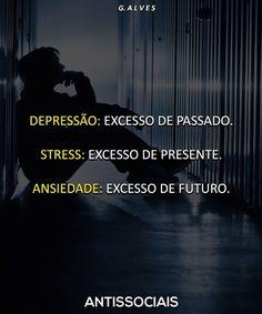 O pior é que não podemos fugir do tempo Sad Life, Im Sad, Positive Words, Anti Social, Beauty Quotes, Derp, Sentences, Haha, Wisdom