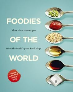 Foodies of the World - The Slattery Media Group - Store