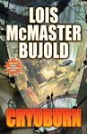 Cryoburn (Vorkosigan Saga) (Hardcover)By Lois McMaster Bujold Vorkosigan Saga, Lois Mcmaster Bujold, Science Fiction Books, Best Novels, Book Lists, Audio Books, The Book, Ebooks, Reading