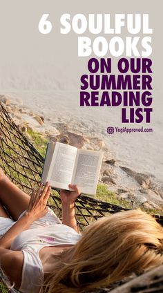 6 Soulful Books On Our Summer Reading List - Are They On Yours?