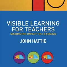 John Hattie has synthesized more than 800 meta-studies related to achievement. In his book Visible Learning he found 138 influences with positive and negative effects on learning outcomes. Some of Hattie's critics state that comparing so many different things would…Read more ›