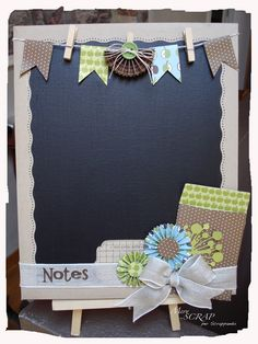 Love this idea on a larger scale - Blackboard by Mery. (The original post is not in English. Scrapbook Paper Crafts, Scrapbook Cards, Scrapbooking Layouts, Ideas Para Organizar, Diy Papier, Diy Chalkboard, Blackboards, Home And Deco, Creative Thinking