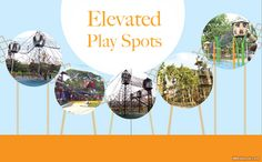 All kids have dreamt of living in a treehouse, darting along elevated walkways, high above the surrounding land below.While not exactly treehouses, several tower playgrounds and play spots in Singapore do provide kids theopportunity to take play off the ground and up in the air.Elevated playgrounds consist of towers and bridges.   #Things to Do
