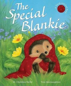 Special Blankie M. Christina Butler 1561486825 9781561486823 Little Hedgehog and his cousin, Baby Hedgehog, set out for a fun spring day, hunting bluebells in Wild Flower Woods. But when Baby Hedgehog loses his very special blanki Hedgehog Book, Baby Hedgehog, Butler, Creative Play, Spring Day, Have Some Fun, Eric Carle, Little Boys, Special Day