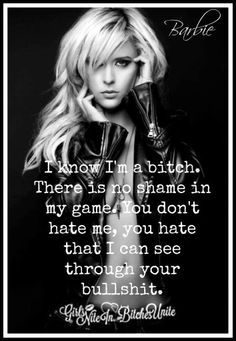 I'm a bitch. There's no shame in my game! Sassy Quotes, Fact Quotes, Sarcastic Quotes, Mood Quotes, Wisdom Quotes, True Quotes, Funny Quotes, Qoutes, True Sayings