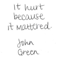 It hurt because it mattered.