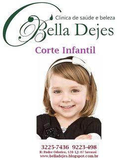 Bella Dejes Clínica de Saúde e Beleza: Corte infantil. Ligue e marque seu horário!!!