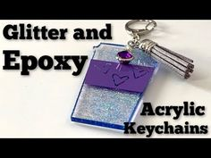 How to Make Glitter and Epoxy Keychains Blank Tutorial How To Make Keychains, Diy Resin Keychain, Acrylic Keychains, Keychain Ideas, How To Make Glitter, How To Make Resin, Note Fonts, Cricut Tutorials, Cricut Ideas