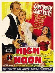 HIGH NOON (1952) - Gary Cooper - Grace Kelly - Thomas Mitchell - Lloyd Bridges - Katy Jurado - Directed by Fred Zinneman - United Artists - German Movie Poster.