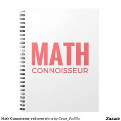 Math Connoisseur, red over white Spiral Notebook