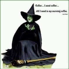 The Wicked Witch from the Wizard of Oz cardboard cut out. This lifesized cardboard version of the Wicked Witch measures inches tall and is made by Advanced Graphics. Coffee Talk, Coffee Is Life, I Love Coffee, My Coffee, Morning Coffee, Coffee Break, Coffee Lovers, Black Coffee, Coffee Mugs
