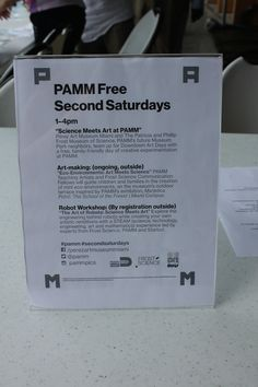 PAMM free second saturdays: second saturday of every month, museum goers can gain free entrance to the museum and participate in children's art making activities. Saturday September 12, 2015 focused on integrating science and art and incorporating scientific art making processes