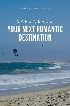 If you are looking for white sandy beaches, turquoise seas and laid back island-vibes for your next romantic break, Cape Verde should be your go-to destination. With a collection of 10 tiny islands floating in the Atlantic Ocean, it's isolated, picture-perfect and warm all year round.  Cape Verde | Africa Travel | Things to do and see in Cape Verde | Romantic Destinations | Couples Travel | Africa