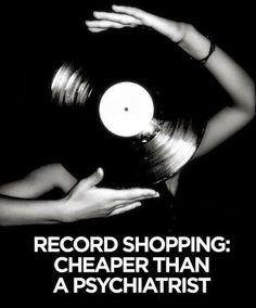 """Record shopping: cheaper than a psychiatrist"""