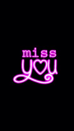 neon miss you Mood Wallpaper, Iphone Wallpaper, Most Romantic Quotes, Love Quotes, Funny Quotes, Gentleman Quotes, I Miss U, Instagram Story Ideas, Pretty Wallpapers