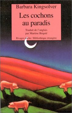 Amazon.fr - Les Cochons au paradis - Barbara Kingsolver - Livres