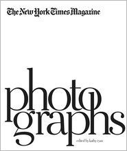 The New York Times Magazine Photographs  by Kathy Ryan. Today Only 50% off at Barnes & Noble $37.50