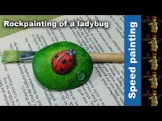 Speed Painting - Rockpainting of a ladybug - By Annett Zander   Youtube