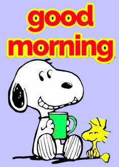 Happy Snoopy, Snoopy Love, Charlie Brown And Snoopy, Snoopy And Woodstock, Cute Good Morning Images, Funny Good Morning Quotes, Morning Humor, Good Morning Snoopy, Good Morning Good Night