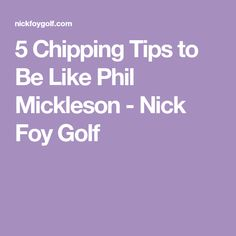 5 Chipping Tips to Be Like Phil Mickleson - Nick Foy Golf 8 Week Workout Plan, Weekly Workout Plans, Oregon Ducks Football, Ohio State Football, American Football, Golf Backswing, Golf Room, Volleyball Tips, Phil Mickelson