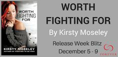 Calling All Bookaholics: Release Week Blitz - Worth Fighting For By Kirsty ...