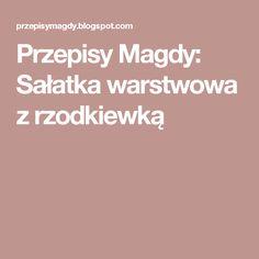 Przepisy Magdy: Sałatka warstwowa z rzodkiewką