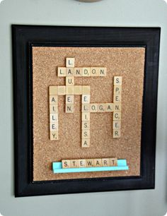 "Scrabble Gallery Wall Art --- Glue scrabble tiles to form the names of members of your family to a ""cork"" board.      I think I might attempt to slightly modify this idea... maybe gluing the scrabble letters to push pins? Sort of like magnetic letters on the fridge... @Emily Schoenfeld Schoenfeld Patterson this is a good idea for your f"