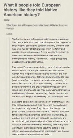 "Particularly love the ""if European history was written like the Americas"" one. Particularly love the ""if European history was written like the Americas"" one. Native American History, European History, Tumblr 19, History Facts, Funny History, Tumblr History, History Class, Art History, Interesting History"