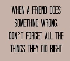 Best Friend Forgiveness Quotes Quotes 1124 Short Quotes About