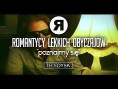 Romantycy Lekkich Obyczajów - Poznajmy Się - TELEDYSK - YouTube