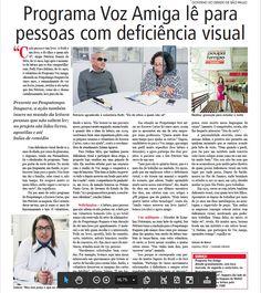 Voluntários do programa Voz Amiga do #Poupatempo falam sobre o serviço de leitura para quem não pode enxergar ou não sabe ler (Diário Oficial de SP, 1/8/2015