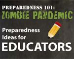 Are you an educator? Check out CDC's Zombie Preparedness 101 lesson ideas for middle school children.