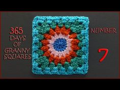 365 Days of Granny Squares Number 7 - YouTube