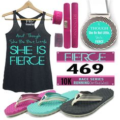 And though she be but little, she is fierce. 10K Virtual race for women to keep their running motivation high. Run anytime anywhere and get all these amazing swags!