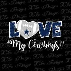 Love My Cowboys - Football SVG File - Vector Design Download - Cut File by TCTeeDesigns on Etsy