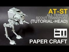AT-ST (step by step tutorial-Hip,Head) - YouTube Paper Crafts, Youtube, Papercraft, Paper Crafting, Youtubers, Youtube Movies, Paper Craft