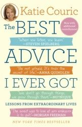 """""""The Best Advice I Ever Got"""" by Katie Couric.  An amazing collection of words of wisdom and thoughts from successful people ranging from actors to presidents to CEOs to Couric herself.  A must-read for the newly graduated or anyone who needs a boost."""