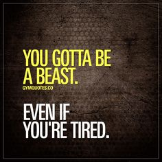 You gotta be a beast. Even if you're tired. We all have days where our energy levels are low, when we've been at work all day and when we can barely find any energy to go to the gym and train hard.. But that's just life.. And you gotta be a beast to get those gains - even on the days when you are tired. Be a beast - every single time you go to the gym - regardless if you are tired as fuck or not. #beabeast #trainhard #workhard #gymmotivation