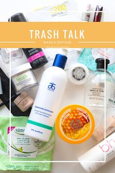 March Trash Talk - All my empties from March!