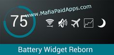 Battery Widget Reborn 2017 v2.6.2/PRO b189 [Patched] Apk for Android   Battery Widget Reborn tool for android  Download last version ofBattery Widget RebornApkfor android from MafiaPaidApps with direct link  Stylish battery widget with advanced functionality. Material theme design perfectly matches Android 4.x.  Application features  ==============  This app provides following functionality:  Battery widget  - circle battery level indicator indicator perfectly fits pure Android design…
