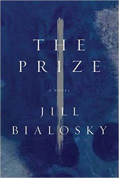 The Prize. Click on the book title to request this book at the Bill or Gales Ferry Libraries. 12/15