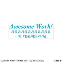 """ + Custom Tutor Name Rubber Stamp created by AponxDesigns. Positive Messages, School Teacher, Motivational, Stamps, Positivity, Student, Education, Awesome, Seals"