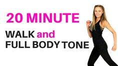 HOME WORKOUT - WALKING WORKOUT AND FULL BODY TONE - suitable for beginne...