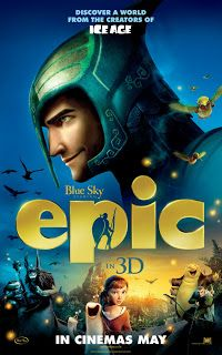 3 New Posters for the animated movie Epic : Teaser Trailer