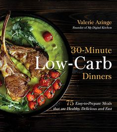 "Read Low-Carb Dinners 75 Easy-to-Prepare Meals that are Healthy, Delicious and Fast"" by Valerie Azinge available from Rakuten Kobo. Cut the Carbs, Not the Flavor Completely redefine what it means to cook low-carb meals with these 75 tasty dinner recipe. Healthy Weeknight Meals, Healthy Cooking, Batch Cooking, Cooking Time, What's Cooking, Low Carb Recipes, Healthy Recipes, Yummy Veggie, Delicious Dinner Recipes"
