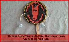Chinese New Year - Make your own hand drum
