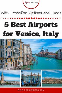 Pin Me - 5 Best Airports for Venice, Italy with Transfer Times and Travel Options - rossiwrites.com Travel Advise, Travel Articles, Travel Tips, Travel Images, Travel Pictures, Travel Photos, Italy Travel, Us Travel, Family Travel