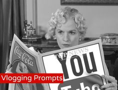 Vlogging Prompts!